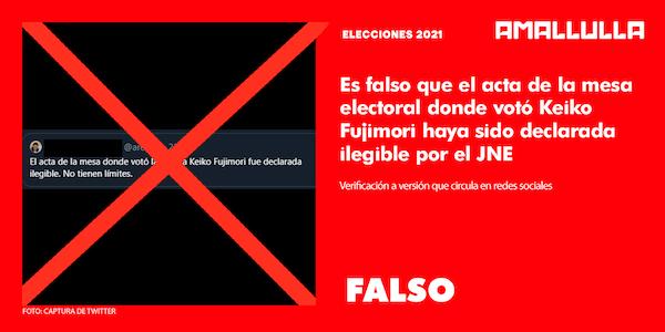 Falso: acta de la mesa electoral donde votó Keiko Fujimori haya sido declarada ilegible por el JNE