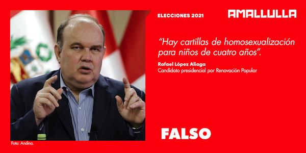 Versión de Rafael López Aliaga acerca de que hay cartillas educativas para 'homosexualizar' a niños de 4 años es falsa
