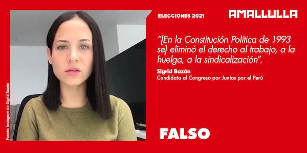 Dato de candidata Sigrid Bazán acerca de que la Constitución de 1993 eliminó el derecho al trabajo es falso